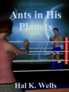 Ants In His Planets