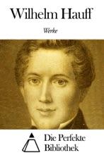 Werke von Wilhelm Hauff