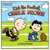Kick The Football Charlie Brown