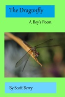 The Dragonfly: A Boy's Poem