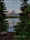 Photography In Oregon - Book 1