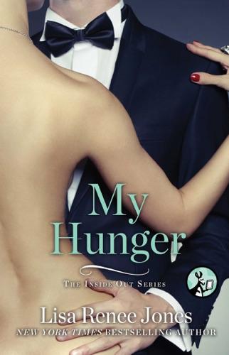 Lisa Renee Jones - My Hunger