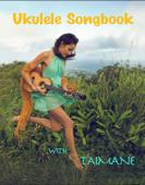 Ukulele Songbook With Taimane