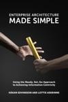 Enterprise Architecture Made Simple