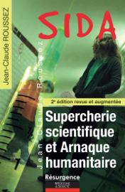 SIDA Supercherie scientifique et arnaque humanitaire