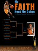 My Faith Kept Me Going