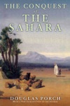The Conquest Of The Sahara