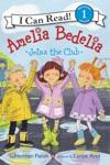 Amelia Bedelia Joins The Club