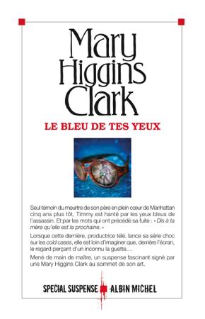 Le Bleu de tes yeux - Anne Damour & Mary Higgins Clark