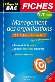 Objectif Bac Fiches Management des organisations 1re et Term STMG