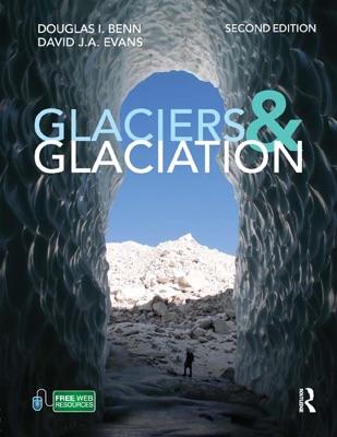 Glaciers and Glaciation, 2nd edition
