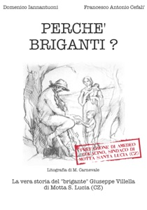 Perché briganti? da Domenico Iannantuoni & Francesco Antonio Cefalì
