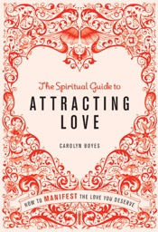 Download The Spiritual Guide to Attracting Love