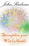 Strengthen Your Weeakends