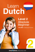 Learn Dutch -  Level 2: Absolute Beginner  (Enhanced Version)