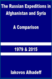 The Russian Expeditions in Afghanistan and Syria: A Comparison 1979 and 2015