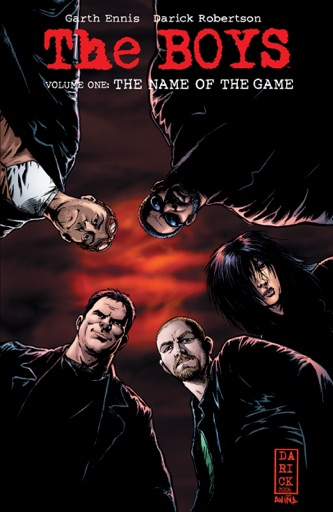 The Boys Vol. 1: The Name Of The Game - Garth Ennis & Darick Robertson