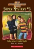 The Baby-Sitters Club Super Mystery #3: Baby-Sitters Fright Night