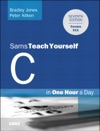 C Programming In One Hour A Day Sams Teach Yourself 7e