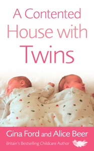A Contented House with Twins da Alice Beer & Gina Ford