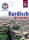 Reise Know-How Sprachfhrer Kurdisch - Wort Fr Wort Kauderwelsch-Band 94