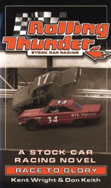 Rolling Thunder Stock Car Racing Race To Glory