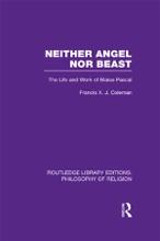 Neither Angel Nor Beast