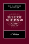 The Cambridge History Of The First World War Volume I