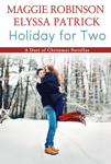 Holiday for Two (a duet of Christmas novellas)