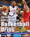 The Complete Book Of Offensive Basketball Drills Game-Changing Drills From Around The World