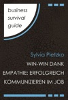 Business Survival Guide Win-Win Dank Empathie