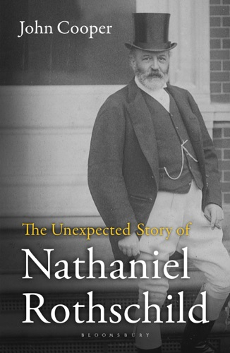John Cooper - The Unexpected Story of Nathaniel Rothschild