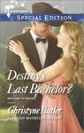 Destinys Last Bachelor