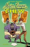 Chew Vol 5 Major League Chew