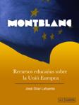Montblanc, recursos educatius sobre la Unió Europea