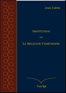 Institution de la Religion Chrétienne La couverture du livre martien