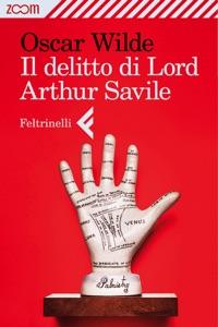 Il delitto di lord Arthur Savile da Oscar Wilde