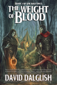 The Weight of Blood, (The Half-Orcs, Book 1)