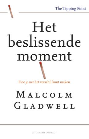 Het beslissende moment - Malcom Gladwell