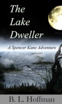 The Lake Dweller - A Spencer Kane Adventure Book 4
