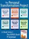 The Personal Transformation Project Part 1 How To Feel Awesome - 6 Book Bundle  BONUS Book How To BeHappier Motivated Healthier Confident Positive Relaxed  Resolutions In The New Year