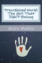 Download and Read Online Preordained World: The Girl That Didn't Belong