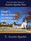 Gods Reactions To Mans Defections - Part 1