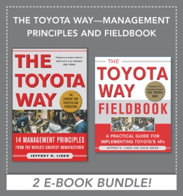 The Toyota Way - Management Principles and Fieldbook (EBOOK BUNDLE)
