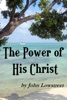 The Power of His Christ