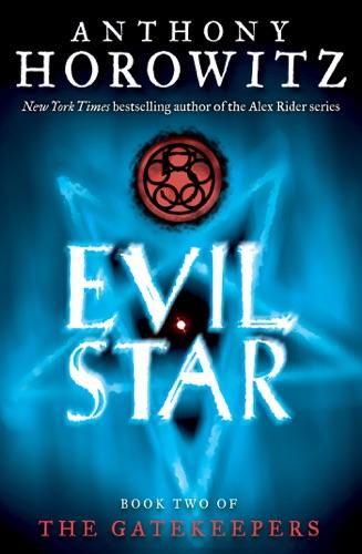 Anthony Horowitz - The Gatekeepers #2: Evil Star