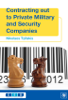 Nikolaos Tzifakis - Contracting Out to Private Military and Security Companies artwork