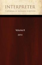 Interpreter: A Journal of Mormon Scripture, Volume 8 (2014)