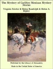 Download and Read Online The Mystery of Carlitos: Mexican Mystery Stories