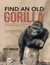 Find An Old Gorilla